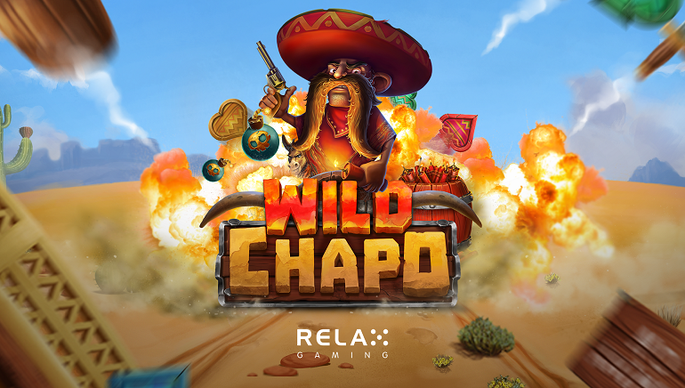Explosive Gameplay From Relax Gaming's New Wild Chapo Online Slot